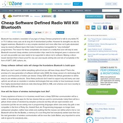 Cheap Software Defined Radio Will Kill Bluetooth
