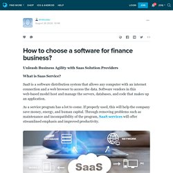 How to choose a software for finance business?