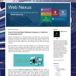 Web Nexus: How to Find the Right Software Company in California or Anywhere Else?