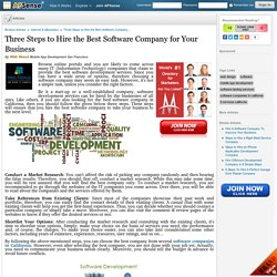 Three Steps to Hire the Best Software Company for Your Business