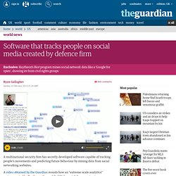 Software that tracks people on social media created by defence firm | World news