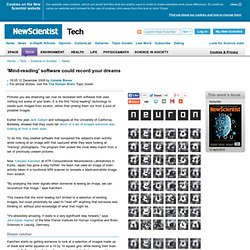 'Mind-reading' software could record your dreams - tech - 12 December 2008