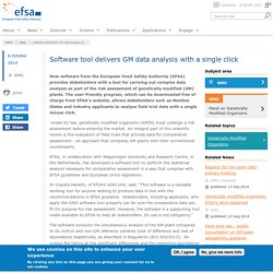 EFSA 06/10/14 Software tool delivers GM data analysis with a single click.