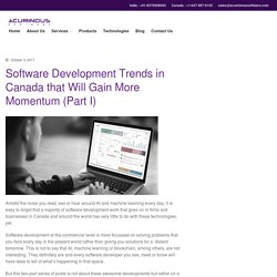 Software Development Trends in Canada that Will Gain More Momentum