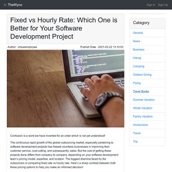Fixed vs Hourly Rate: Which One is Better for Your Software Development Project