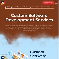 Top-notch Custom Software Development Services At Shiv Technolabs