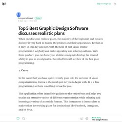 Top 5 Best Graphic Design Software discusses realistic plans – Medium