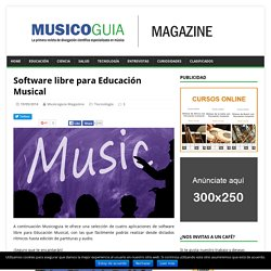 Software libre para Educación Musical - Musicoguia Magazine