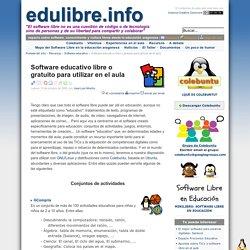 Software educativo libre o gratuito para utilizar en el aula - edulibre.info