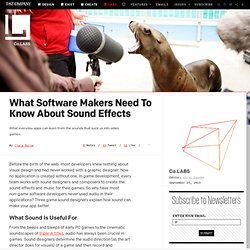 What Software Makers Need To Know About Sound Effects ⚙ Co.Labs ⚙ Code + Community