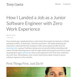 How I Landed a Job as a Junior Software Engineer with Zero Work Experience – Tony Gaeta