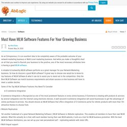 Must Have MLM Software Features For Your Growing Business