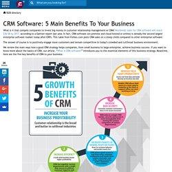 CRM Software: 5 Main Benefits To Your Business - Financesonline.com
