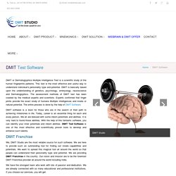 DMIT Software, DMIT Test Software, DMIT Franchise, DMIT Benefits