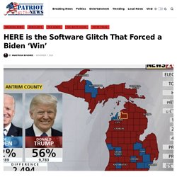 HERE is the Software Glitch That Forced a Biden 'Win' - Patriot United News