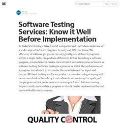 Software Testing Services: Know it Well Before Implementation
