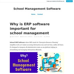 Why is ERP software important for school management – School Management Software