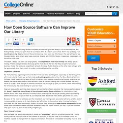 How Open Source Software Can Improve the Library - CollegeOnline.org