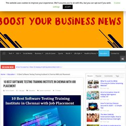 10 Best Software Testing Training Institute In Chennai With Job Placement
