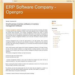 ERP Software Company - Openpro: Small business inventory software or inventory management Software