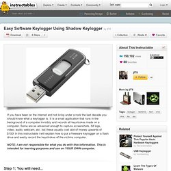 Easy Software Keylogger Using Shadow Keylogger