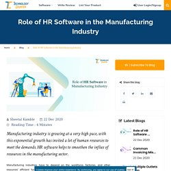 Vital Role of HR Software in Manufacturing Industry