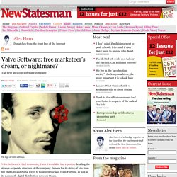 Valve Software: free marketeer's dream, or nightmare?
