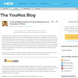 13 Social Media Software Tools for Marketing Your Company or Clients - YouMoz