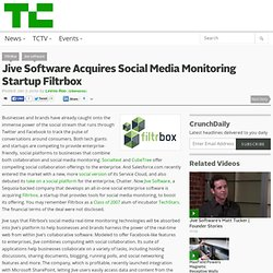 Jive Software Acquires Social Media Monitoring Startup Filtrbox