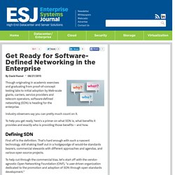Get Ready for Software-Defined Networking in the Enterprise