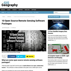 10 Open Source Remote Sensing Software Packages - GIS Geography