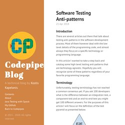 Software Testing Anti-patterns · Codepipes Blog