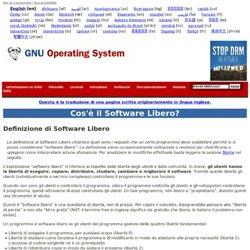 Cos'è il Software Libero? - Progetto GNU - Free Software Foundation (FSF)