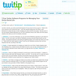 7 Free Twitter Software Programs for Managing Your Online Social