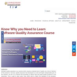 Know Why you Need to Learn Software Quality Assurance Course