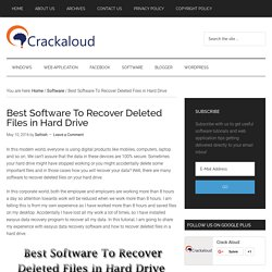 Best Software To Recover Deleted Files in Hard Drive