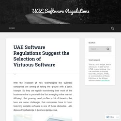 UAE Software Regulations Suggest the Selection of Virtuous Software – Site Title