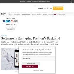 Software Is Reshaping Fashion's Back End