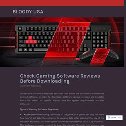 Check Gaming Software Reviews Before Downloading