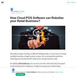 How Cloud POS Software can Robotize your Retail Business?