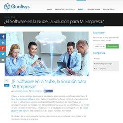 ¿El Software en la Nube, la Solución para MI Empresa?