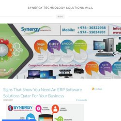 Signs That Show You Need An ERP Software Solutions Qatar For Your Business - SYNERGY TECHNOLOGY SOLUTIONS W.L.L