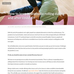 How to keep your studio rolling during and after covid-19 - yoga software yoga studio software studiobookings fitness software