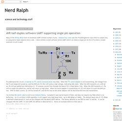 Nerd Ralph: AVR half-duplex software UART supporting single pin operation