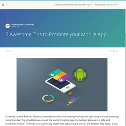 Software Testing Article - 5 Awesome Tips to Promote your Mobile App