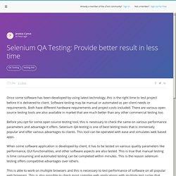 Software Testing Article - Selenium QA Testing: Provide better result in less time