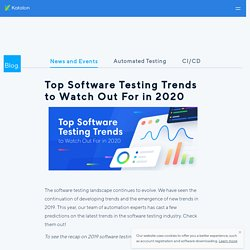 Top Software Testing Trends to Watch Out For in 2020