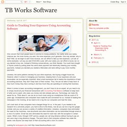 TB Works Software: Guide to Tracking Your Expenses Using Accounting Software