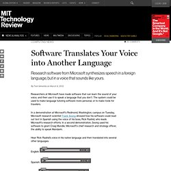 Software Translates Your Voice into Another Language