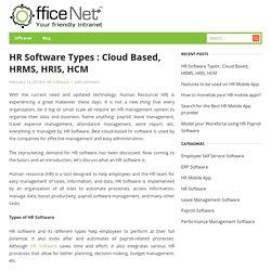 HR Software Types: Cloud Based, HRMS, HRIS, HCM
